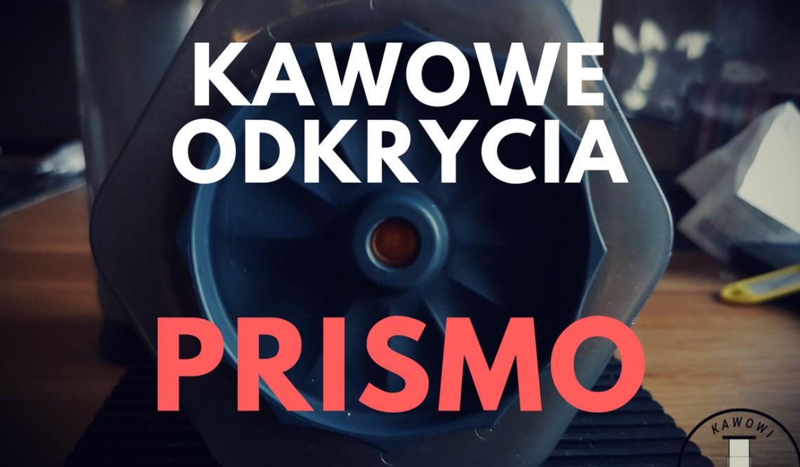 Kawowe Odkrycia: PRISMO