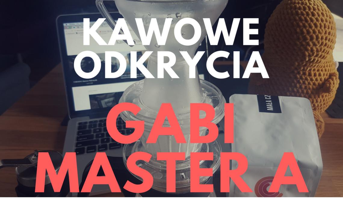 Kawowe Odkrycia: Gabi Master A