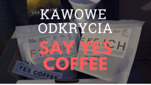 SAY YES COFFEE